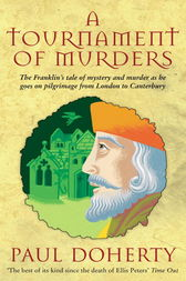 A Tournament of Murders (Canterbury Tales Mysteries, Book 3) by Paul Doherty