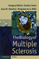 The Biology of Multiple Sclerosis by Gregory Atkins