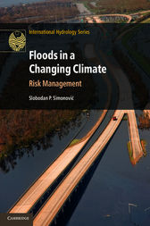 Floods in a Changing Climate by Slobodan P. Simonovic