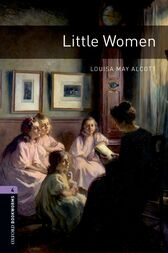 Little Women Level 4 Oxford Bookworms Library by Louisa May Alcott