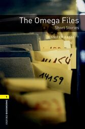 The Omega Files Short Stories Level 1 Oxford Bookworms Library by Jennifer Bassett