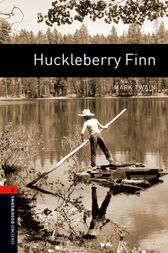 Huckleberry Finn Level 2 Oxford Bookworms Library by Mark Twain