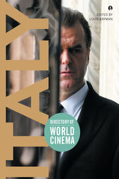 Directory of World Cinema: Italy by Louis Bayman