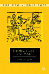 Shame and Guilt in Chaucer by Anne McTaggart