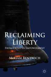 Reclaiming Liberty by Miriam Bentwich