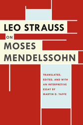 Leo Strauss on Moses Mendelssohn by Leo Strauss