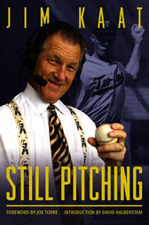 Still Pitching by Jim Kaat