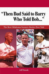 Then Bud Said to Barry, Who Told Bob. . . by Jeff Snook