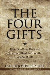 The Four Gifts by Joseph Bradley