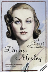 A Life of Contrasts by Diana Mitford