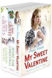 Annie Groves 3-Book Collection 1: My Sweet Valentine, Home For Christmas, London Belles by Annie Groves