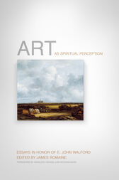 Art as Spiritual Perception by James Romaine