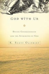 God with Us by K. Scott Oliphint