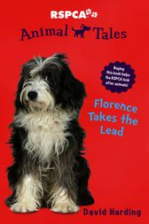 Animal Tales 10: Florence takes the Lead by David Harding