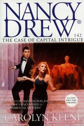The Case of Capital Intrigue by Carolyn Keene