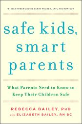 Safe Kids, Smart Parents by Rebecca Bailey