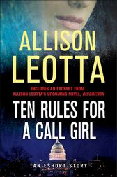 Ten Rules for a Call Girl by Allison Leotta