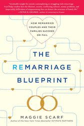 The Remarriage Blueprint by Maggie Scarf