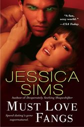 Must Love Fangs by Jessica Sims