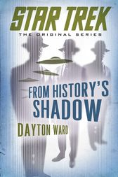 From History's Shadow by Dayton Ward