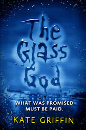 The Glass God by Kate Griffin