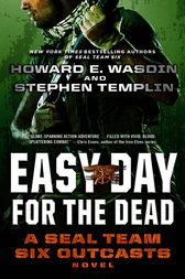 Easy Day for the Dead by Stephen Templin