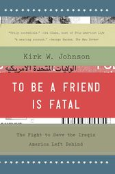 To Be a Friend Is Fatal by Kirk W. Johnson