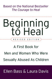 Beginning to Heal (Revised Edition) by Ellen Bass