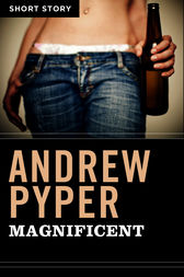 Magnificent by Andrew Pyper