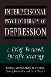 Interpersonal Psychotherapy of Depression by Gerald L. Klerman