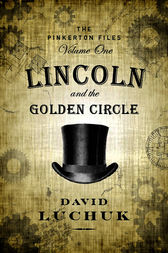 Lincoln and the Golden Circle by David Luchuk