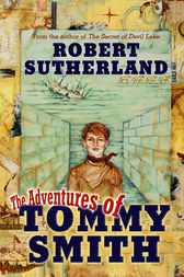 Adventures Of Tommy Smith by Robert Sutherland