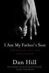 I Am My Father's Son by Dan Hill