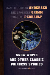 Snow White And Other Classic Princess Stories by Hans Christian Andersen