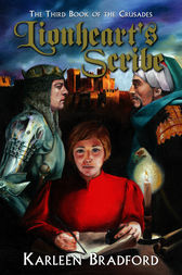 Lionheart's Scribe: The Third Book of The Crusades