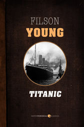 Titanic by Filson Young