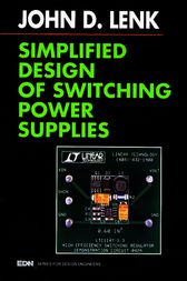 Simplified Design of Switching Power Supplies by John Lenk