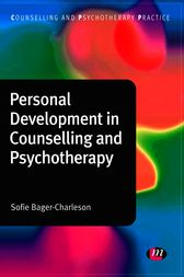 Personal Development in Counselling and Psychotherapy by Sofie Bager-Charleson