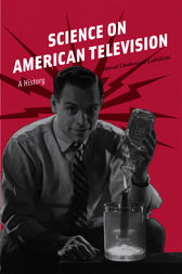 Science on American Television by Marcel Chotkowski LaFollette