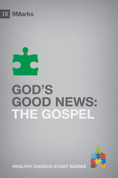 God's Good News by Bobby Jamieson