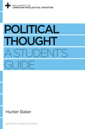 Political Thought by Hunter Baker