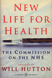 New Life For Health by Will Hutton