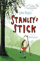 Stanley's Stick by Neal Layton