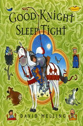 Good Knight Sleep Tight by David Melling