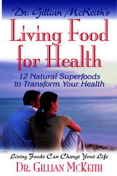Living Food for Health by Gillian McKeith