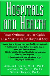 Hospitals and Health by Abram Hoffer