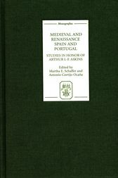 Medieval and Renaissance Spain and Portugal by Martha E. Schaffer