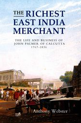 The Richest East India Merchant by Anthony Webster