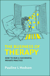 The Business Of Therapy by Pauline Hodson