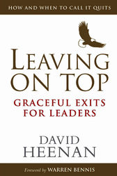 Leaving on Top by Dave Heenan